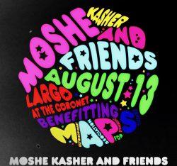 Moshe Kasher & Friends